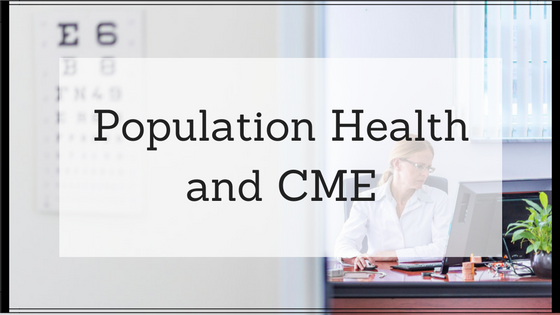 population health and cme