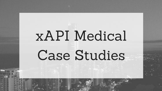 xAPI Medical Case Studies