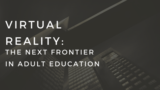 virtual-reality-the-next-frontier-in-adult-education-4