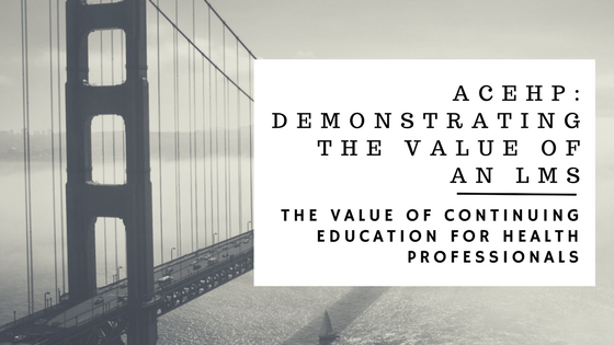 Demonstrating the Value of an LMS