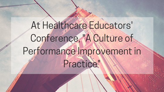 Culture of Performance Improvement in Practice