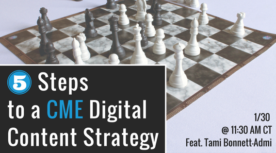 5 Steps To A CME Digital Content Strategy