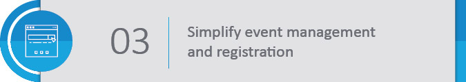 Simplify the event management and registration processes.