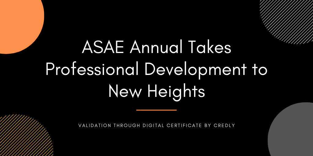 ASAE Annual Takes Professional Development to New Heights
