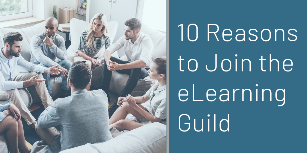 10 Reasons to Join The eLearning Guild