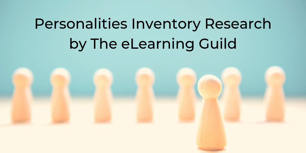 Personalities Inventory Research By ELearning Guild