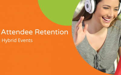 Virtual & Hybrid Events: Ways to Improve Attendee Retention
