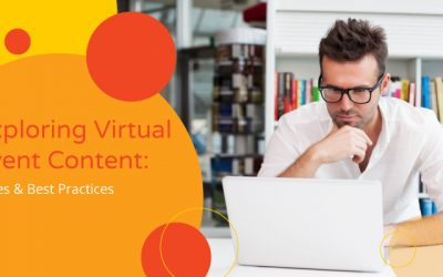 Exploring Virtual Event Content: Types & Best Practices