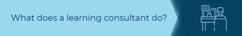 What does an eLearning consultant do?