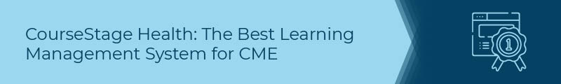 CourseStage Health is the top CME LMS.