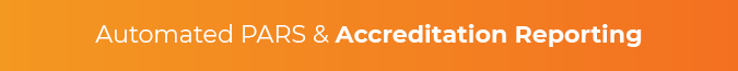 In your CME LMS, seek automated PARS and accreditation reporting.