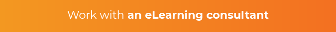 Work with an eLearning consultant to create effective eLearning assessments.