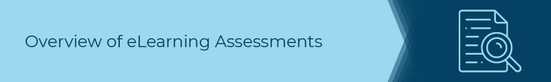 What is an eLearning assessment?