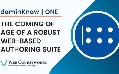 dominKnow   ONE: The Coming of Age of a Robust Web-Based Authoring Suite